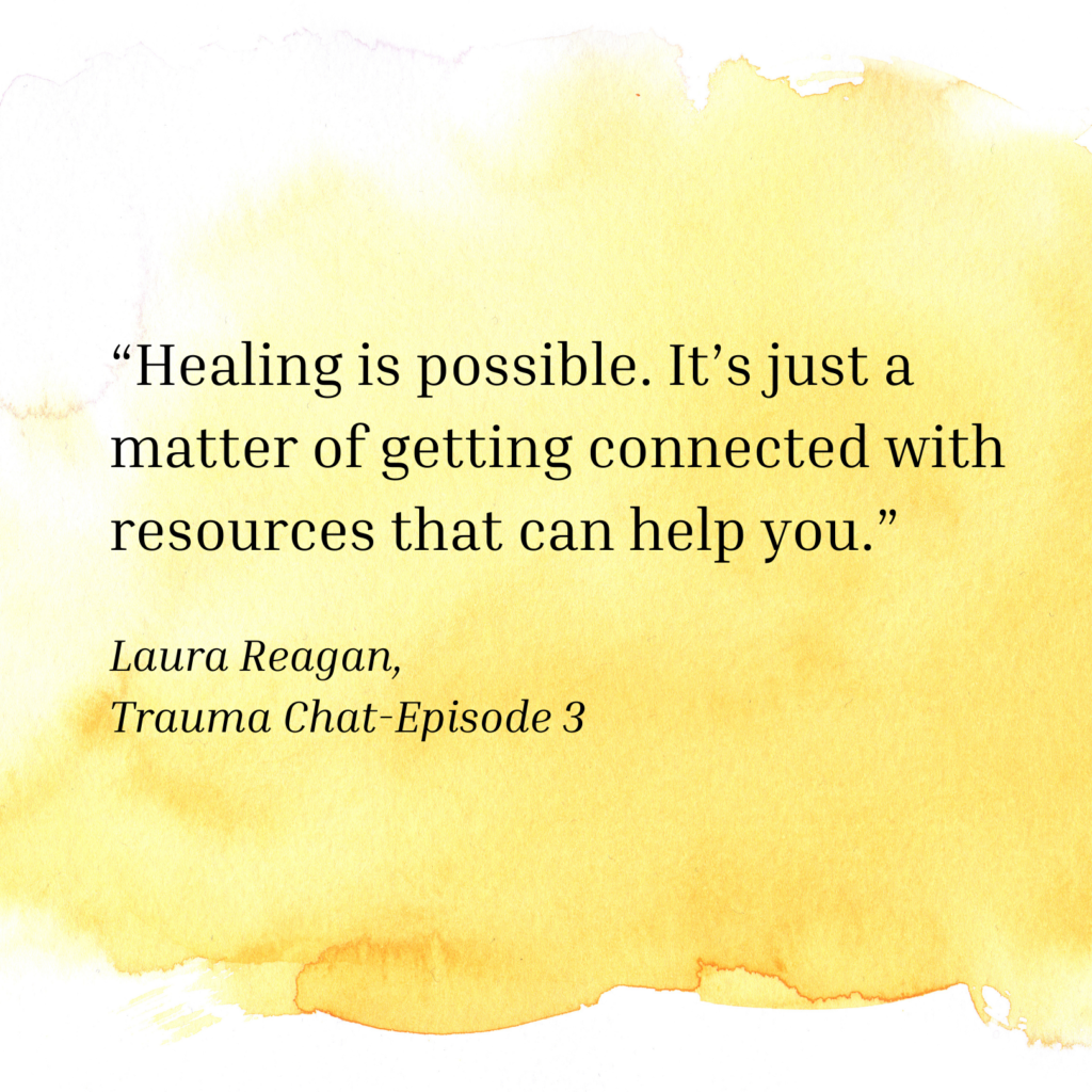Yellow quote from Laura Reagan, who runs a trauma therapist podcast and a trauma therapist. Ready for change? Learn about the effects of trauma on the body today or find a therapist near me for support.